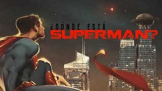 ¿Dónde está Superman?