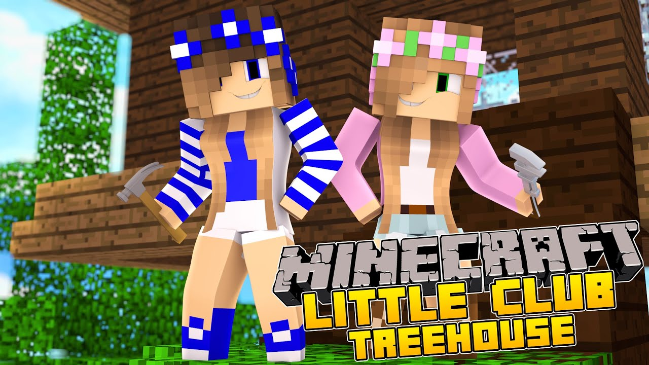 Minecraft little carly the little club treehouse youtube - The little club ...