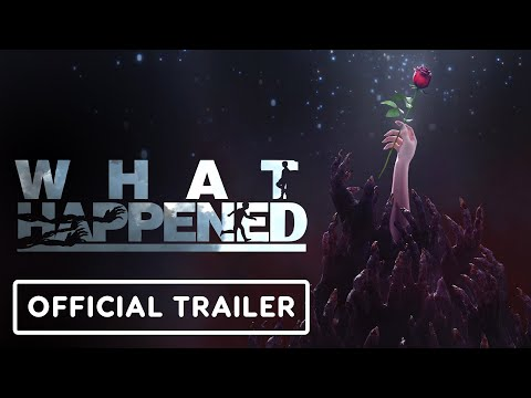 What Happened – Official Announcement Trailer