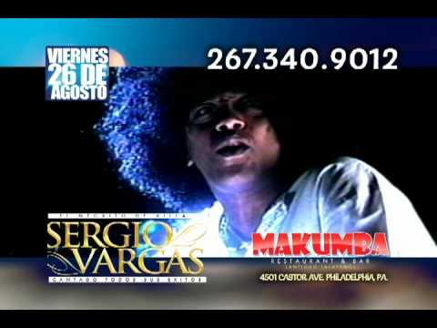 SERGIO VARGAS EN MAKUMBA PHILADELPHIA VIERNES 26 DE AGOSTO