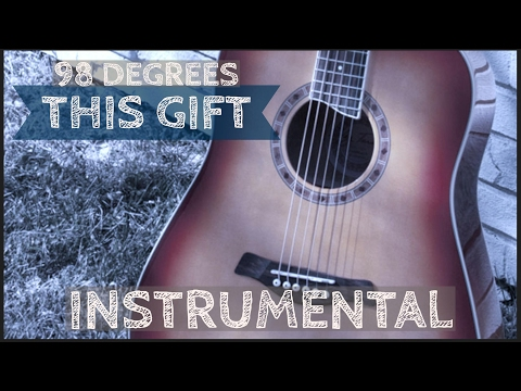 98 Degrees - This Gift (Instrumental/Karaoke/Lyrics)
