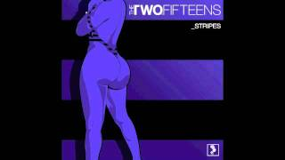 The Two. Fifteens-Extra Cheese