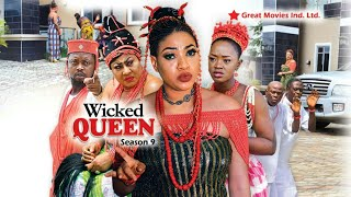 Wicked Queen Season  9 - (New Movie ) 2018 Latest Nigerian Nollywood Movies