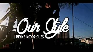 Baixar Blizzard - OUR STYLE -  Renne Rodrigues [FREE STEP]BR