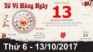 Tử Vi Thứ 6 Ngày 13/10/2017 ☯ Xem Tử Vi Hàng Ngày 12 Con Giáp - Tâm Linh 365