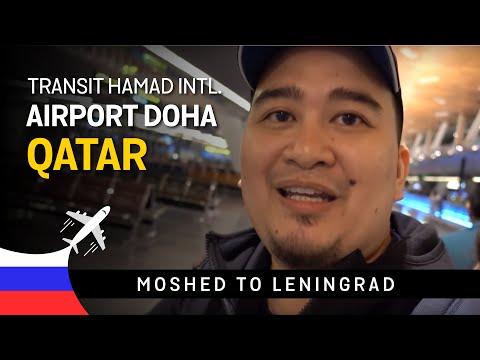 Moshed to Leningrad Part 2 - Transit Hamad International Airport Doha Qatar
