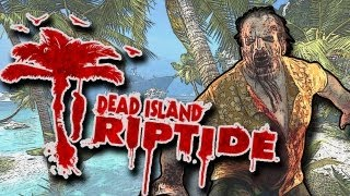 dead Island Riptide. Обзор игры