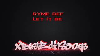 """Episode 14 - Dyme Def """"Let It Be"""""""