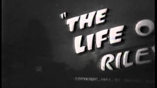 LIFE OF RILEY opening credits Jackie Gleason