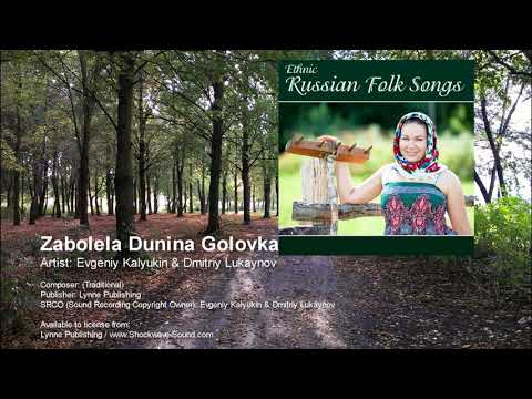 Zabolela Dunina Golovka - Ethnic Russian Folk Songs