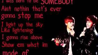 Justin Bieber - Born to be somebody - Lyrics