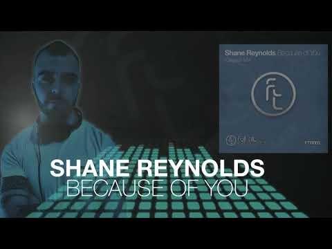Shane Reynolds - Because Of You