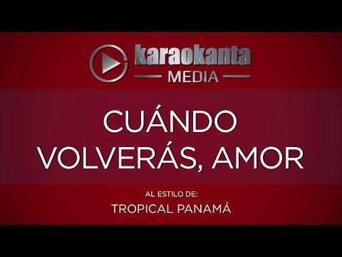 Karaokanta - Tropical Panama - Cuándo volverás amor
