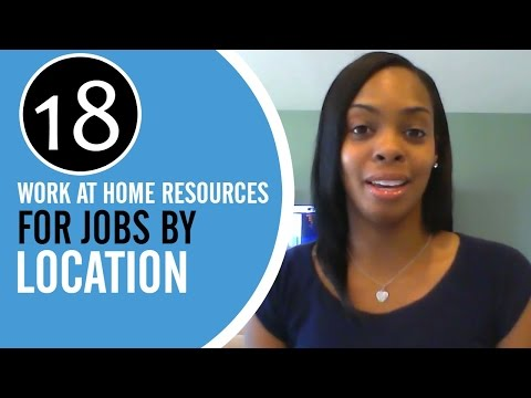 18 Work at Home Resources for Jobs By Location