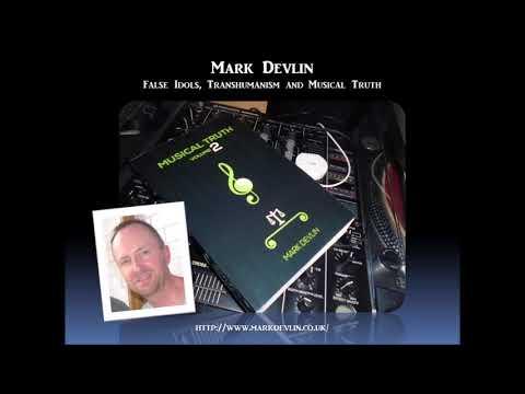Sage of Quay Radio - Mark Devlin - False Idols, Transhumanism and Musical Truth (April 2018)