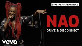 NAO  - Drive and Disconnect (Live) | Vevo Live Performance