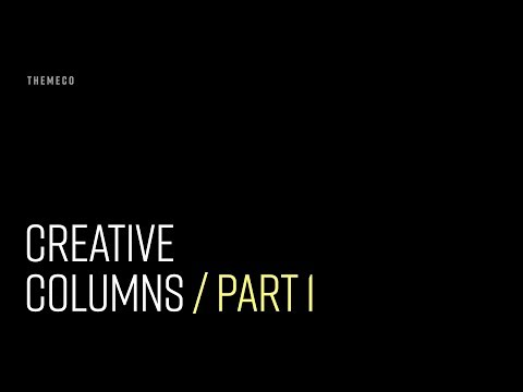 Creative Columns (Part 1)