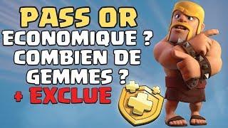 PASS OR : COMBIEN DE GEMMES GRATUITES ?   + EXCLUE Mondiale Clash of Clans