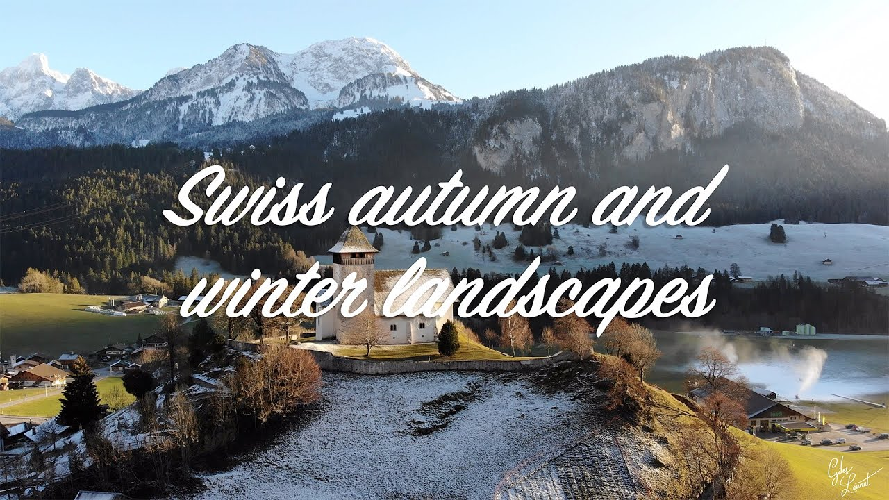 Swiss autumn and winter landscapes 🇨🇭🍂⛄