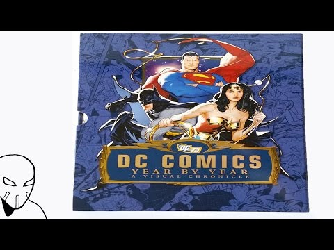DC Comics Year By Year A Visual Chronicle - DK Hardcover Book Review