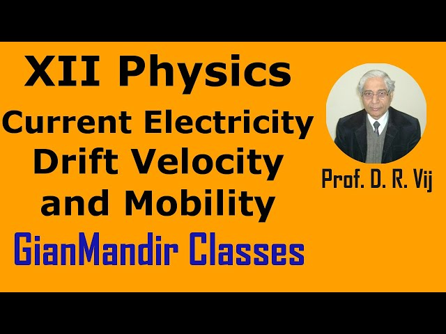 XII Physics | Current Electricity | Drift Velocity and Mobility by Himanshu Sir