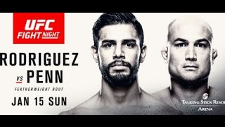 UFC Fight Night 103 : Rodriguez vs Penn - Live Play by Play & Fight Analysis