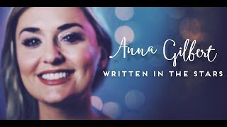 Written in the Stars - Anna Gilbert (with surprise ending!)