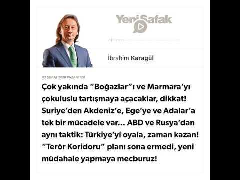 """İbrahim Karagül - * Çok yakında """"Boğazlar""""ı ve Marmara'yı ... - 03.02.2020"""