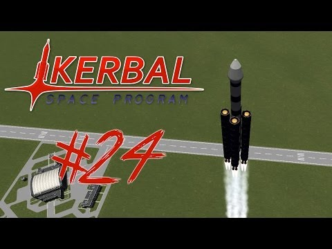 KERBAL SPACE PROGRAM 24 | HEAVY ASS ROCKET
