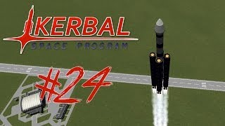 KERBAL SPACE PROGRAM 24 | HEAVY ASS ROCKET