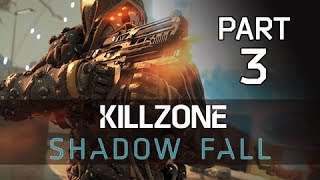 Killzone Shadow Fall Gameplay Walkthrough Part 3 - The Shadow (PS4 Let's Play Commentary)