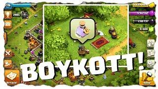 BOYKOTT! - NIX MEHR KAUFEN?   Clash of Clans Deutsch   Let´s Play COC