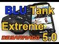 BLU TANK EXTREME 5.0 Desarmado (español)