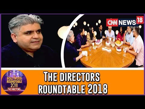 The Directors Roundtable 2018 With Rajeev Masand