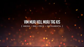 Maa Vue - Vim Muaj Koj, Muaj Tag Kis Instrumental w/ Lyrics