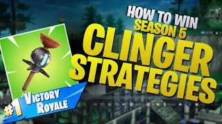 HOW TO WIN | Seaon 5 Clinger Strategies (Fortnite Battle Royale)