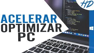 ACELERAR y OPTIMIZAR PC al Máximo |NUEVOS MÉTODOS 2018| SIN PROGRAMAS | Windows 10,7,8,8.1,Vista, XP