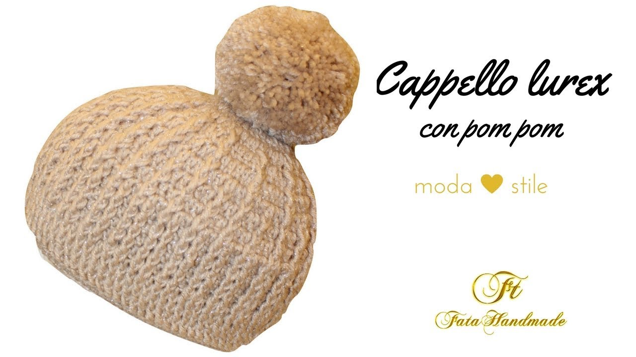 TUTORIAL  cappello lurex cappello pompom  crochet hat   lafatatuttofare    dab56d365fb4