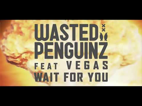 Download Wasted Penguinz Feat. Vegas - Wait For You Mp4 baru