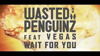 Watch Wasted Penguinz Wait For You video