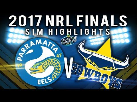 2017 NRL Finals Series: Parramatta Eels  V North Queensland Cowboys   RLL4 SIM HIGHLIGHTS