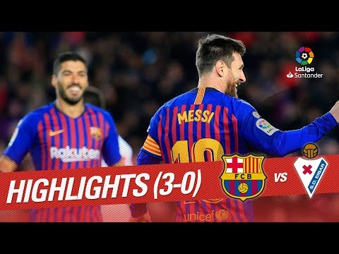 Highlights FC Barcelona vs SD Eibar (3-0)