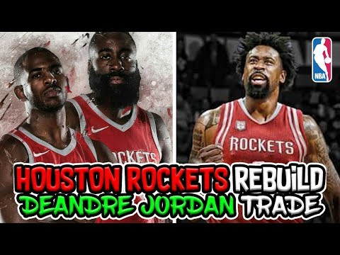 First Steps to Signing Lebron James? DeAndre Jordan Houston Rockets Rebuild