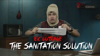 EIC Outrage: The Sanitation Solution