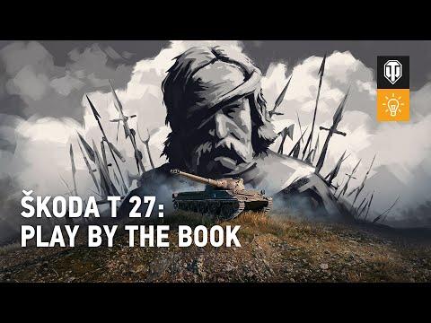 How to Play the Škoda T 27 [World of Tanks]