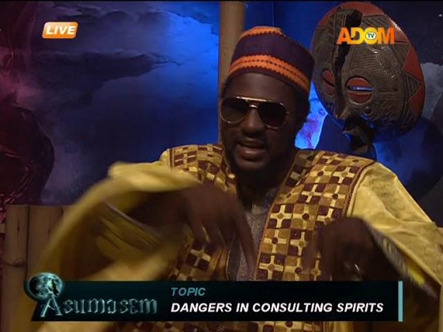 Dangers in consulting spirits - Asumasem on AdomTV (19-5-18)