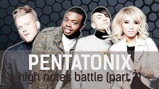 Pentatonix - High Notes Battle 2! [C5-G♯5] [Scott, Kevin, Mitch, & Kirstie]