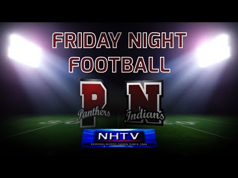 North Haven HS - vs- Pomperaug HS: NHTV Friday Night Football: 10/13/2017