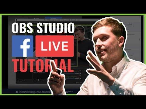 OBS Studio Facebook Live Tutorial (2018)