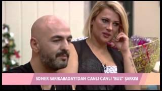 """Soner Sarıkabadayı Kısmetse olur'da """"Buz"""" şarkısı Video"""